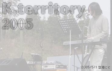 K.territory 2005